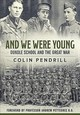 And We Were Young - Pendrill, Colin/ Pettegree, Andrew (FRW) - ISBN: 9781912174195