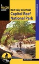 Best Easy Day Hikes Capitol Reef National Park - Prettyman, Brett - ISBN: 9781493026470