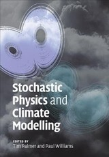 Stochastic Physics And Climate Modelling - Palmer, Tim (EDT)/ Williams, Paul (EDT) - ISBN: 9781108446990