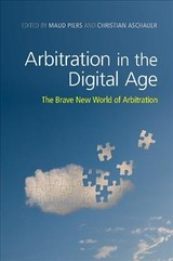 Arbitration In The Digital Age - ISBN: 9781108417907