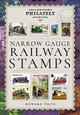 Narrow Gauge Railway Stamps - Piltz, Howard - ISBN: 9781473871786