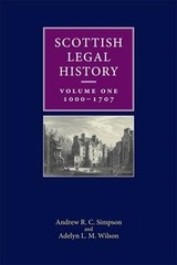 Scottish Legal History - Wilson, Adelyn L. M.; Simpson, Andrew R. C. - ISBN: 9780748697403