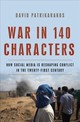 War In 140 Characters - Patrikarakos, David - ISBN: 9780465096145