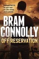 Off Reservation - Connolly, Bram - ISBN: 9781760295455