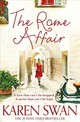 Rome Affair - Swan, Karen - ISBN: 9781509838028