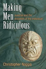 Making Men Ridiculous - Nappa, Christopher - ISBN: 9780472130665