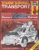 Zombie Survival Transport Manual - Page, Sean T. - ISBN: 9781785211669