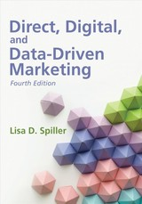 Direct, Digital, And Data-driven Marketing, Fourth Edition - Spiller, Lisa D - ISBN: 9781933199573
