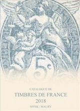 Catalogue De Timbres De France 2018 - Maury, Spink (EDT) - ISBN: 9781907427800