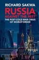 Russia Against The Rest - Sakwa, Richard (university Of Kent, Canterbury) - ISBN: 9781107160606