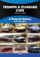 Triumph & Standard Cars 1945 To 1984 - Warrington, Kevin - ISBN: 9781787110779