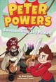 Peter Powers And The Swashbuckling Sky Pirates! - Clark, Kent; Snider, Brandon T. - ISBN: 9780316437936