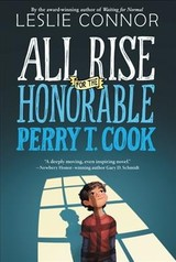 All Rise For The Honorable Perry T. Cook - Connor, Leslie - ISBN: 9780062333476