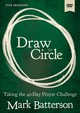 Draw The Circle Video Study - Batterson, Mark - ISBN: 9780310094685