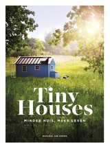 Tiny Houses - Monique van Orden - ISBN: 9789021566740