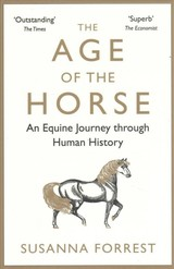 Age Of The Horse - Forrest, Susanna (author) - ISBN: 9780857899002