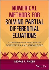 Numerical Methods For Solving Partial Differential Equations - Pinder, George F. - ISBN: 9781119316114