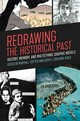 Redrawing The Historical Past - Cutter, Martha J. (EDT)/ Schlund-Vials, Cathy J. (EDT)/ Aldama, Frederick Luis (CON)/ Armstrong, Julie (CON) - ISBN: 9780820352015