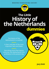 The Little History of the Netherlands for Dummies - Jury  Smit - ISBN: 9789045354255