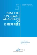 Principles on climate obligations of enterprises - Expert Group on Climate Obligations of Enterprises - ISBN: 9789462747968
