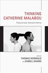Thinking Catherine Malabou - Wormald, Thomas (EDT)/ Dahms, Isabell (EDT) - ISBN: 9781786606921