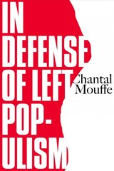 For A Left Populism - Mouffe, Chantal - ISBN: 9781786637550