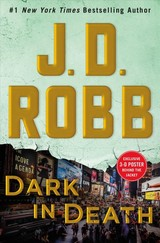 Dark In Death - Robb, J. D. - ISBN: 9781250161536
