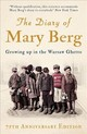 The Diary Of Mary Berg - Berg, Mary/ Shneiderman, S. L. (EDT)/ Pentlin, Susan, Ph.D. (CON) - ISBN: 9781786073402