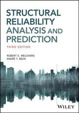 Structural Reliability Analysis And Prediction - Melchers, Robert E.; Beck, Andre T. - ISBN: 9781119265993