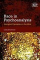 Race In Psychoanalysis - Brickman, Celia (center For Religion & Psychotherapy Of Chicago, Usa) - ISBN: 9781138749399