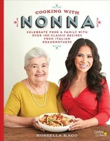 Cooking With Nonna - Rago, Rossella - ISBN: 9781631062940