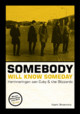 Somebody will know someday - Koert Broersma - ISBN: 9789023256106