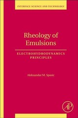 Rheology Of Emulsions - Department Of Chemical Engineering, University Of Belgrade, Belgrade, Serbia; International Atomic Energy Agency-lur-cnrs, Odeillo Font-romeu, France); Spasic, Aleksandar M. M. (institute For Technology Of Nuclear And Other Mineral Raw Materials, Belgrade, Serbia - ISBN: 9780128138366