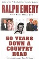 50 Years Down A Country Road - Emery, Ralph/ Cox, Patsi Bale - ISBN: 9780060937034
