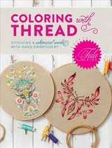 Tula Pink Coloring With Thread - Pink, Tula - ISBN: 9781440248115