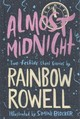 Almost Midnight: Two Short Stories By Rainbow Rowell - Rowell, Rainbow - ISBN: 9781509869947