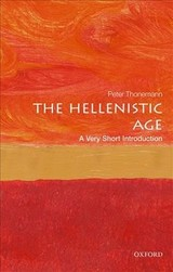 Hellenistic Age: A Very Short Introduction - Thonemann, Peter (associate Professor In Ancient History, University Of Oxford) - ISBN: 9780198746041