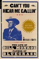 Can't You Hear Me Callin' - Smith, Richard D. - ISBN: 9780306810541