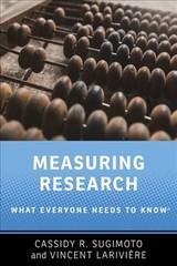 Measuring Research - Lariviere, Vincent (associate Professor And Canada Research Chair, Associate Professor And Canada Research Chair, University Of Montreal); Sugimoto, Cassidy R. (associate Professor Of Informatics, Associate Professor Of Informatics, Indiana University Bloomington) - ISBN: 9780190640125