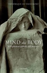 Mind The Body - Vignemont, Frederique (institut Jean Nicod) - ISBN: 9780198735885