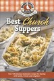 Best Church Suppers - Gooseberry Patch - ISBN: 9781620932780