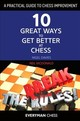 Practical Guide To Chess Improvement - Mcdonald, Neil; Davies, Nigel - ISBN: 9781781944639