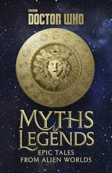 Doctor Who: Myths And Legends - Dinnick, Richard - ISBN: 9781785942495