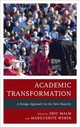 Academic Transformation - Malm, Eric (EDT)/ Weber, Marguerite (EDT) - ISBN: 9781475836042