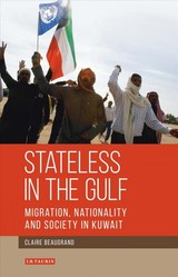 Stateless In The Gulf - Beaugrand, Claire - ISBN: 9781780765662
