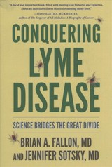 Conquering Lyme Disease - Fallon, Brian, Md - ISBN: 9780231183840