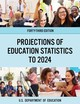 Projections Of Education Statistics To 2024 - Education,department - ISBN: 9781598888478