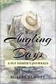 Angling Days - DeMott, Robert - ISBN: 9781510732254