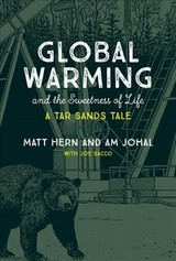 Global Warming And The Sweetness Of Life - Hern, Matt; Johal, Am (director Of Community Engagement, Simon Fraser University) - ISBN: 9780262037648