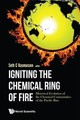 Igniting The Chemical Ring Of Fire: Historical Evolution Of The Chemical Communities Of The Pacific Rim - Ramussen, Seth C. (EDT) - ISBN: 9781786344540
